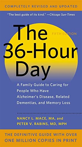 9781455521159: The 36-Hour Day: A Family Guide to Caring for People Who Have Alzheimer Disease, Related Dementias, and Memory Loss