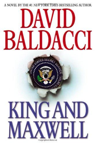King and Maxwell (King & Maxwell Series: Baldacci, David