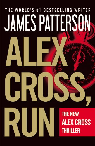 9781455521500: Alex Cross, Run (Alex Cross (18))