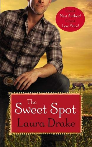 9781455521951: The Sweet Spot (Sweet on a Cowboy)