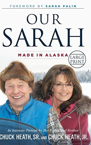 9781455522583: Our Sarah: Made in Alaska