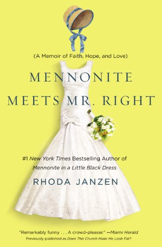 9781455522606: Does This Church Make Me Look Fat?: A Mennonite Finds Faith, Meets Mr. Right, and Solves Her Lady Problems