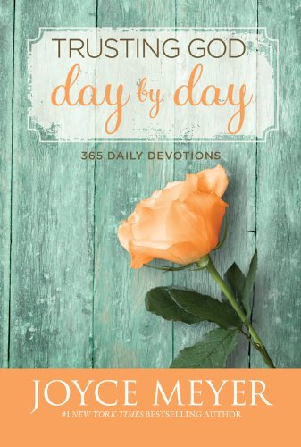 Trusting God Day by Day: 365 Daily Devotions (9781455522668) by Joyce Meyer