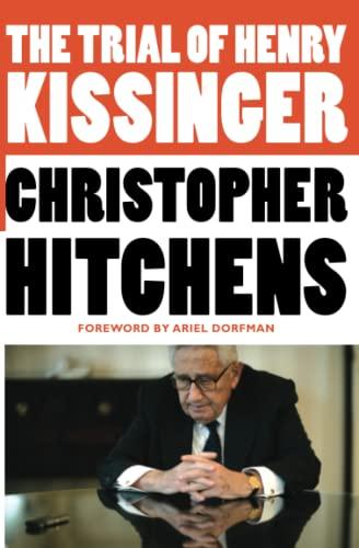 9781455522972: The Trial of Henry Kissinger