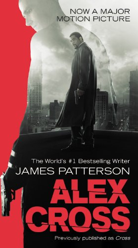 9781455523528: Alex Cross: Also published as CROSS