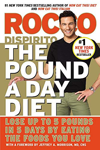 9781455523689: The Pound a Day Diet: Lose Up to 5 Pounds in 5 Days by Eating the Foods You Love
