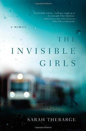 9781455523917: The Invisible Girls: A Memoir
