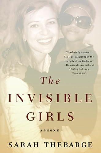 9781455523924: The Invisible Girls: A Memoir