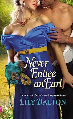 9781455523962: Never Entice an Earl (One Scandalous Season)