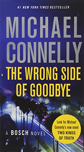 9781455524204: The Wrong Side of Goodbye (Harry Bosch)