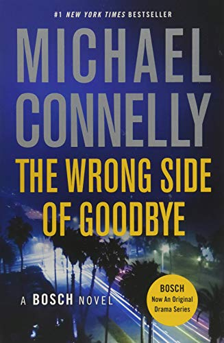 9781455524211: The Wrong Side of Goodbye (Bosch)