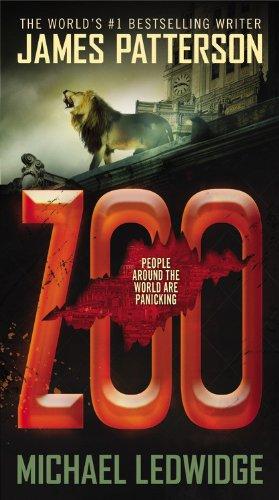 Zoo: Patterson, James, Ledwidge, Michael