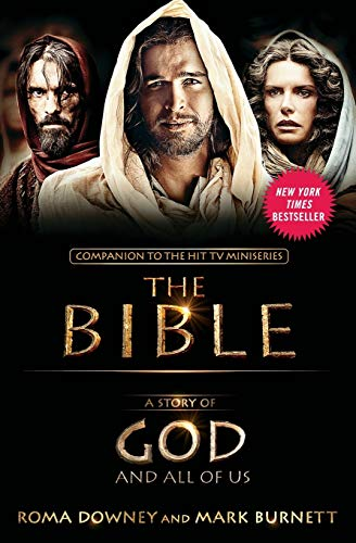 9781455525591: A Story of God and All of Us: NEW Companion to the Hit TV Miniseries THE BIBLE