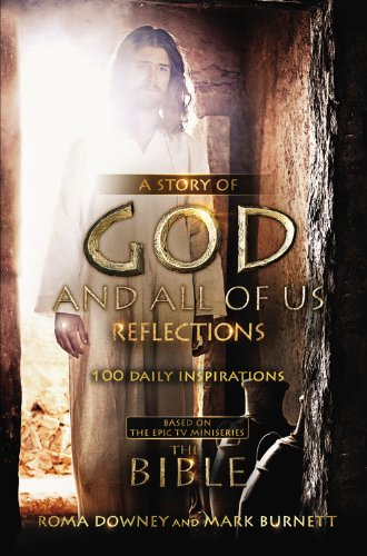 9781455525676: A Story of God and All of Us Reflections: 100 Daily Inspirations based on the Epic TV Miniseries