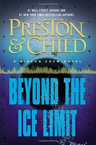 9781455525867: Beyond the Ice Limit: A Gideon Crew Novel (Gideon Crew series)
