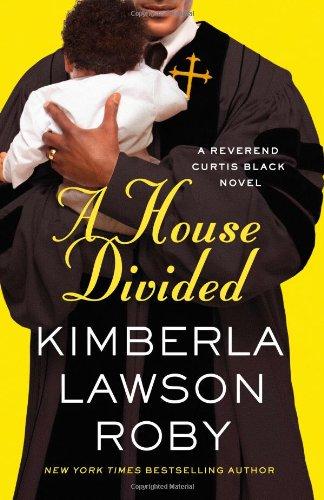 9781455526055: A House Divided (A Reverend Curtis Black Novel)