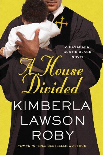 9781455526062: A House Divided (Reverend Curtis Black)