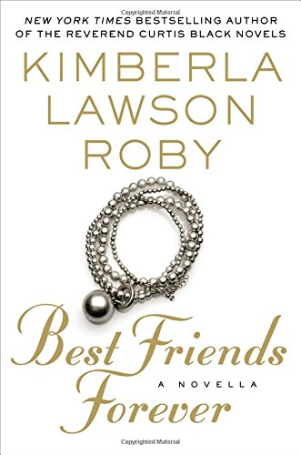 Best Friends Forever: Kimberla Lawson Roby