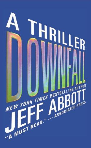 Downfall (The Sam Capra series): Abbott, Jeff