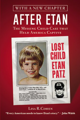 9781455528615: After Etan: The Missing Child Case That Held America Captive
