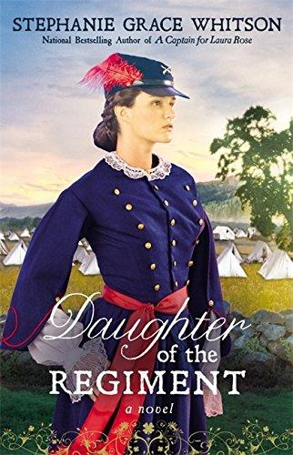 9781455529032: Daughter of the Regiment: A Novel