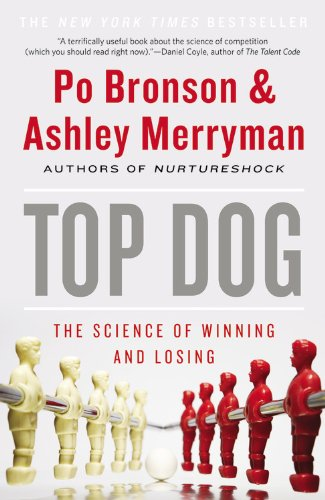 9781455529551: Top Dog: The Science of Winning and Losing