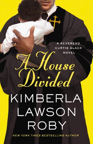 9781455529568: A House Divided (A Reverend Curtis Black Novel)