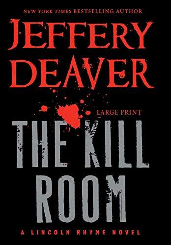 9781455529575: The Kill Room (A Lincoln Rhyme Novel)