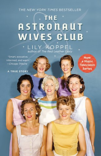 9781455529582: The Astronaut Wives Club: A True Story