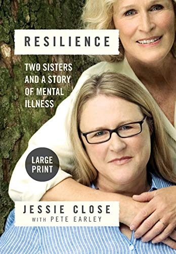 9781455530229: Resilience: Two Sisters and a Story of Mental Illness