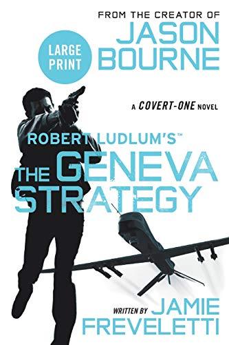9781455530342: Robert Ludlum's (TM) The Geneva Strategy (Covert-One series)