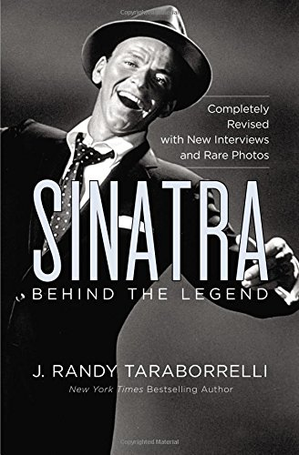 9781455530571: Sinatra: Behind the Legend