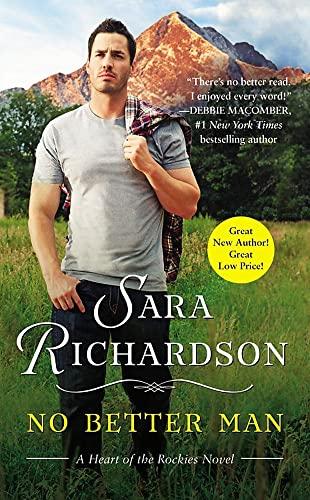 No Better Man (Heart of the Rockies): Richardson, Sara