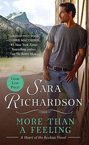 More Than a Feeling (Heart of the: Richardson, Sara