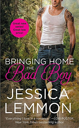 Bringing Home the Bad Boy (Second Chance): Lemmon, Jessica