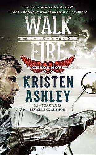 9781455533251: Walk Through Fire (Chaos)