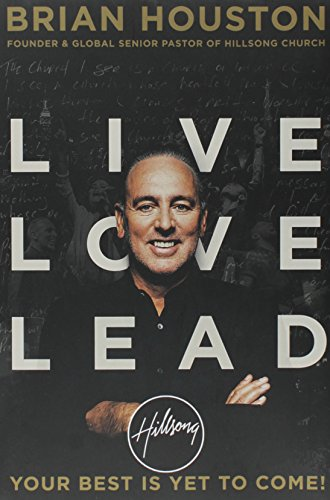 9781455533442: Live Love Lead: Your Best Is Yet to Come!