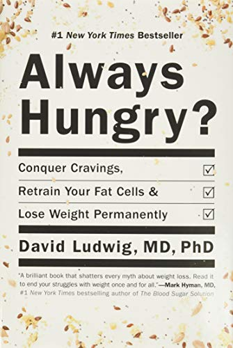 9781455533862: Always Hungry?: Conquer Cravings, Retrain Your Fat Cells, and Lose Weight Permanently