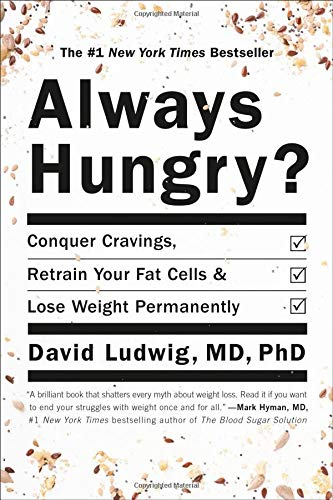9781455533879: Always Hungry?: Conquer Cravings, Retrain Your Fat Cells, and Lose Weight Permanently