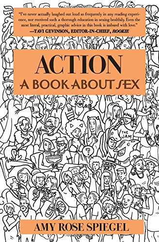 9781455534494: Action: A Book about Sex