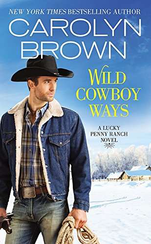 9781455534876: Wild Cowboy Ways (Lucky Penny Ranch)