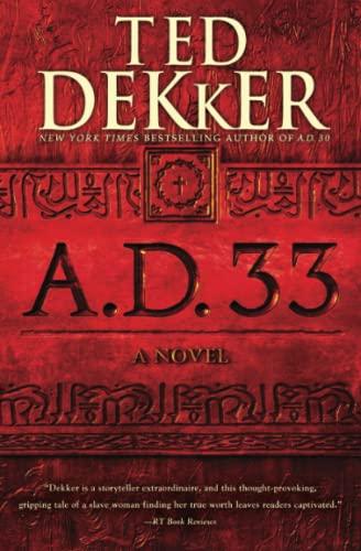9781455535149: A.D. 33: A Novel