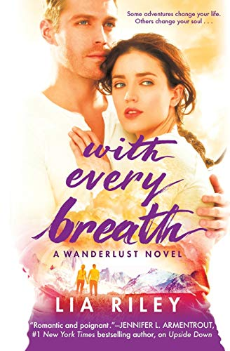 9781455535576: With Every Breath (Wanderlust)