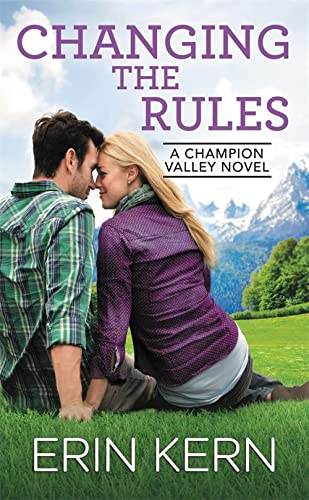 Changing the Rules (Champion Valley): Erin Kern