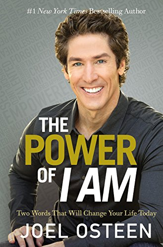9781455536207: The Power of I Am: Two Words That Will Change Your Life Today