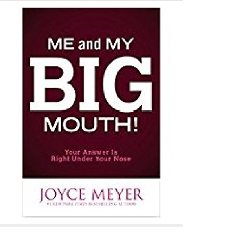 9781455536306: Me and My Big Mouth!: Your Answer Is Right Under Your Nose