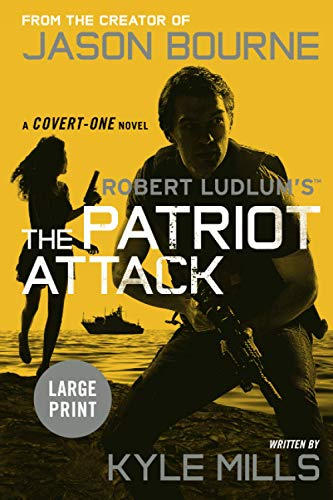 9781455536337: Robert Ludlum's (TM) The Patriot Attack (Covert-One series)