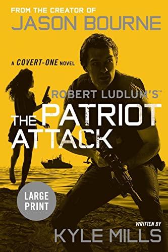 9781455536337: Robert Ludlum's (TM) The Patriot Attack (Covert-One series)