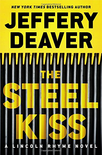 9781455536344: The Steel Kiss (Lincoln Rhyme)