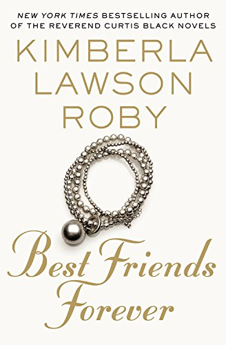 Best Friends Forever: Roby, Kimberla Lawson